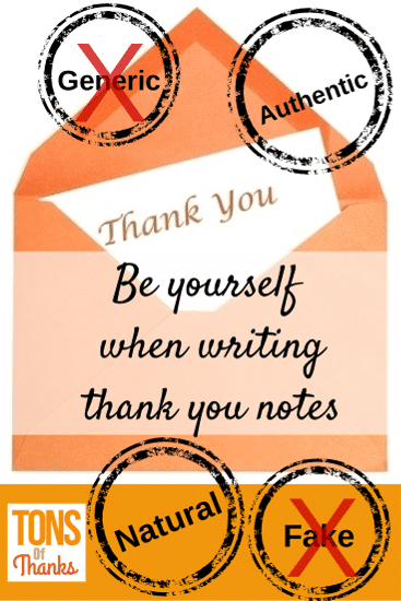 Be yourself when writing thank you notes