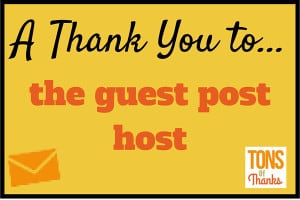 A Thank You to the guest post host