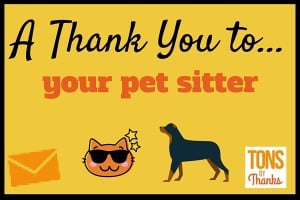 Pet sitter thank you note examples
