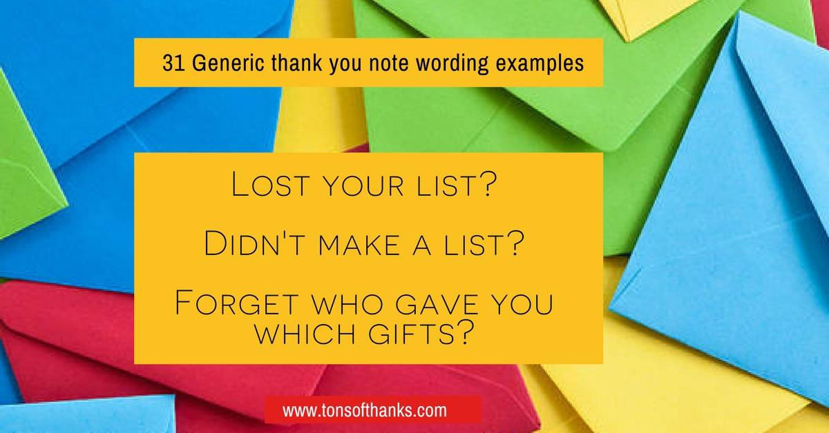 31 Generic thank you note wording examples for lost list